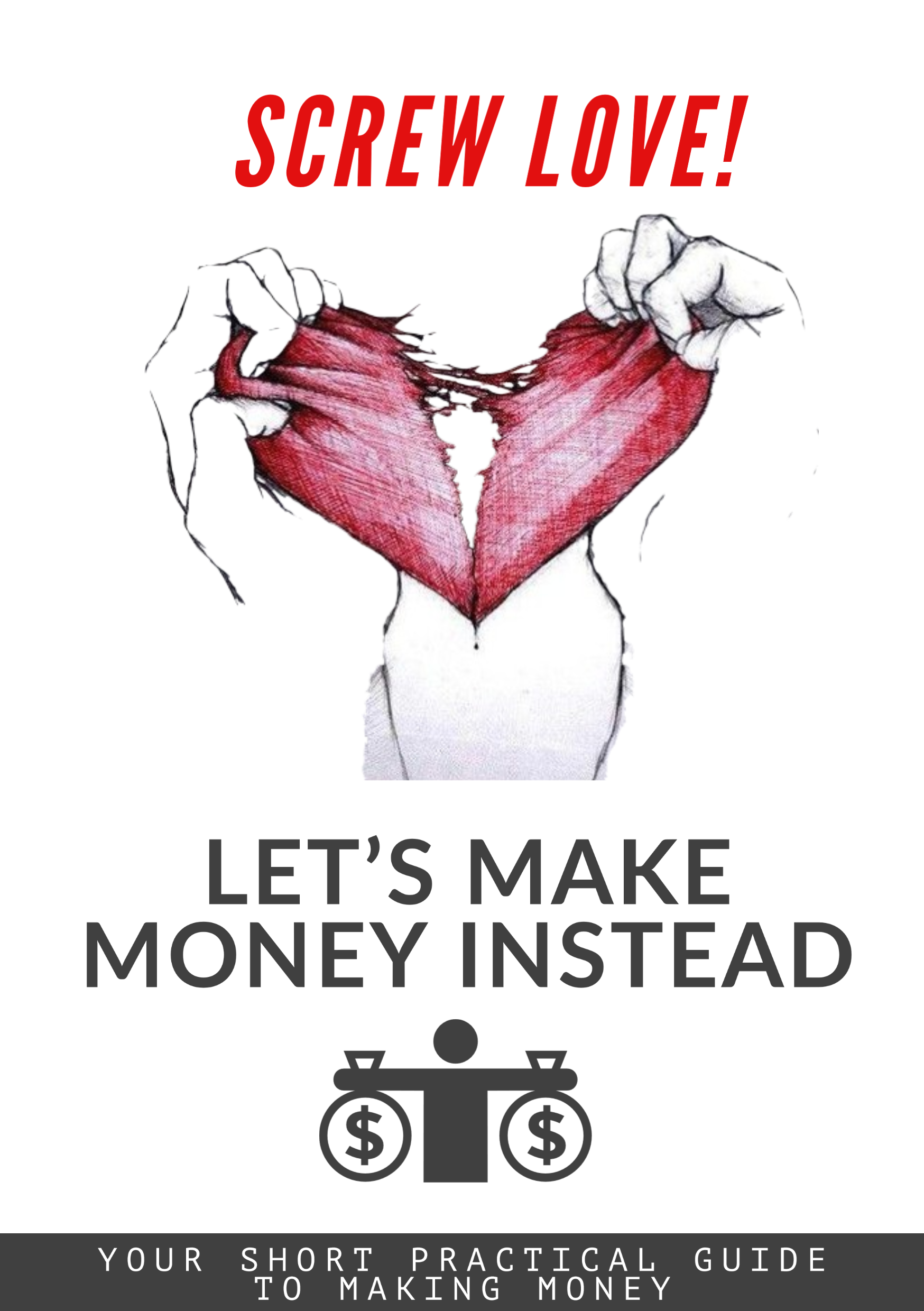screw love lets make money valentines single perfect book